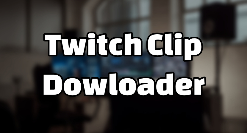 Twitch Clip Downloader - Online Twitch Clip to MP4 | 4Hub